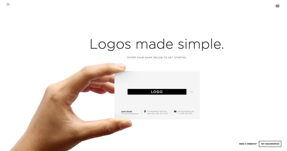 Visit www.squarespace.com/logo for a quick logo designer, and enter your logo name.
