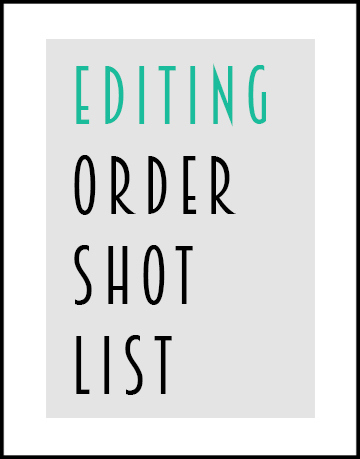 MeetingInTheMedia_ShotList_EditingOrder.jpg