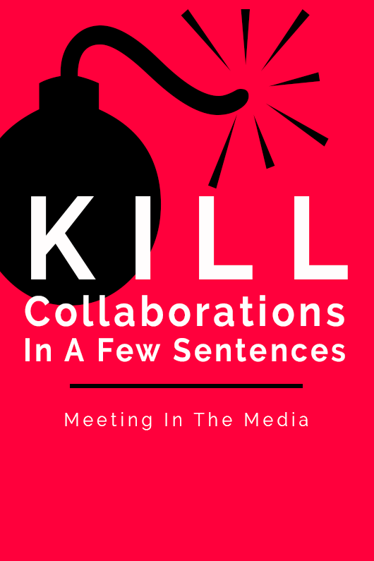 MeetingInTheMedia_Banner_KillCollabs.png