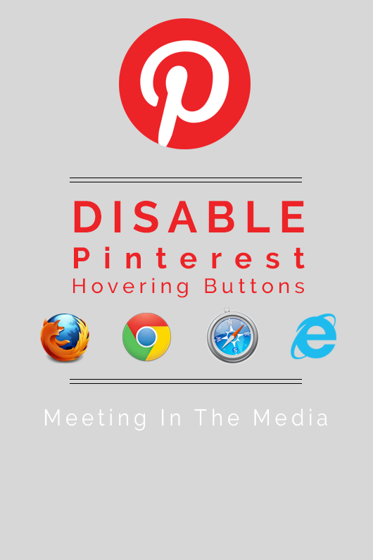 MeetingInTheMedia_Banner_Pinterest_DisableHoverButtonsAllBrowsers.png