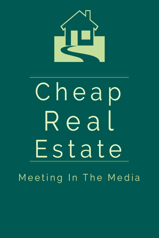 MeetingInTheMedia_Banner_CheapRealEstate.png