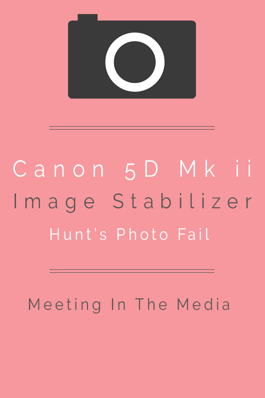 MeetingInTheMedia_Banner_Canon5DImageStabilizer.png