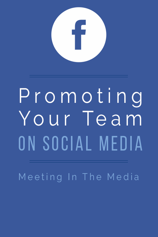 MeetingInTheMedia_Banner_PromotingYourTeamOnSocialMedia.png