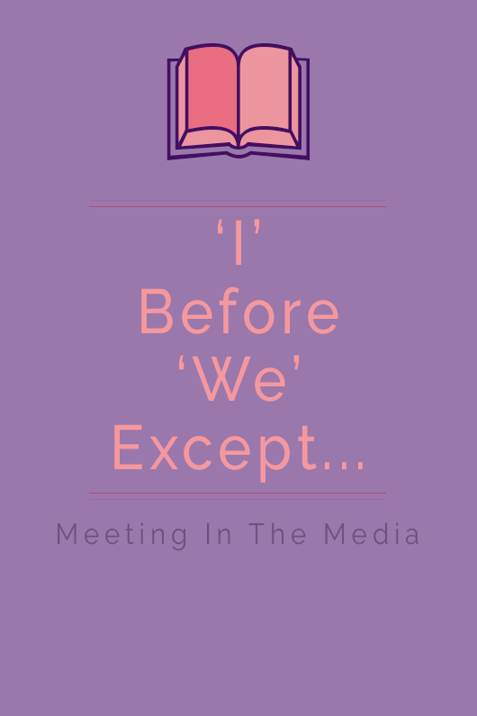 MeetingInTheMedia_Banner_IBeforeWeExcept.png