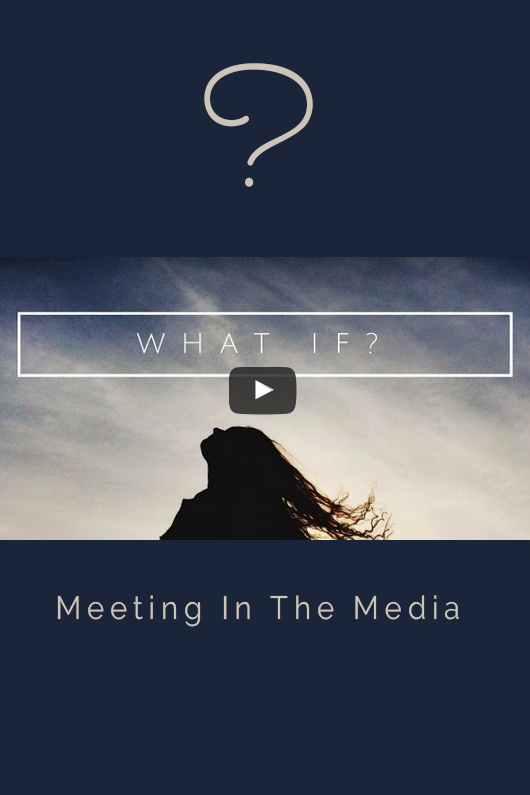 MeetingInTheMedia_Banner_WhatIfYouCan.png