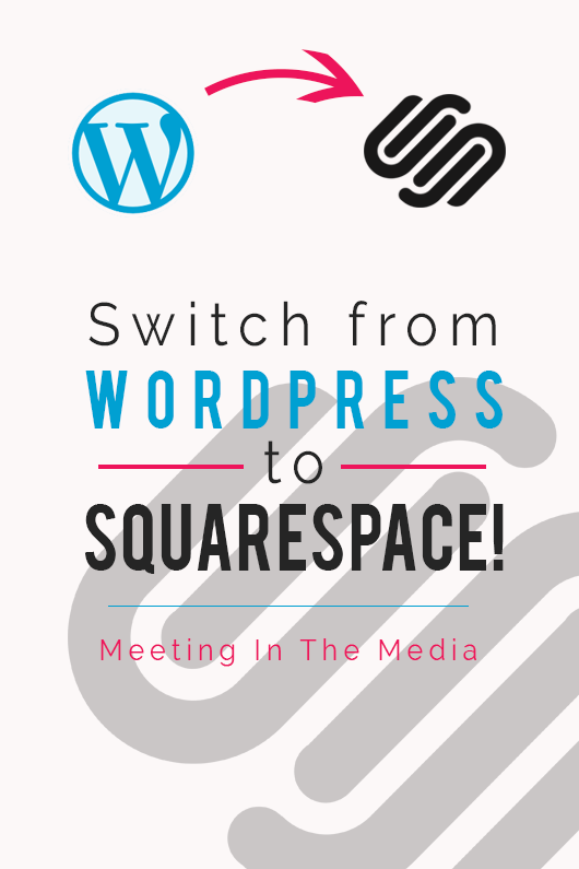 MeetingInTheMedia_Banner_SwitchfromWordPresstoSquarespace.png