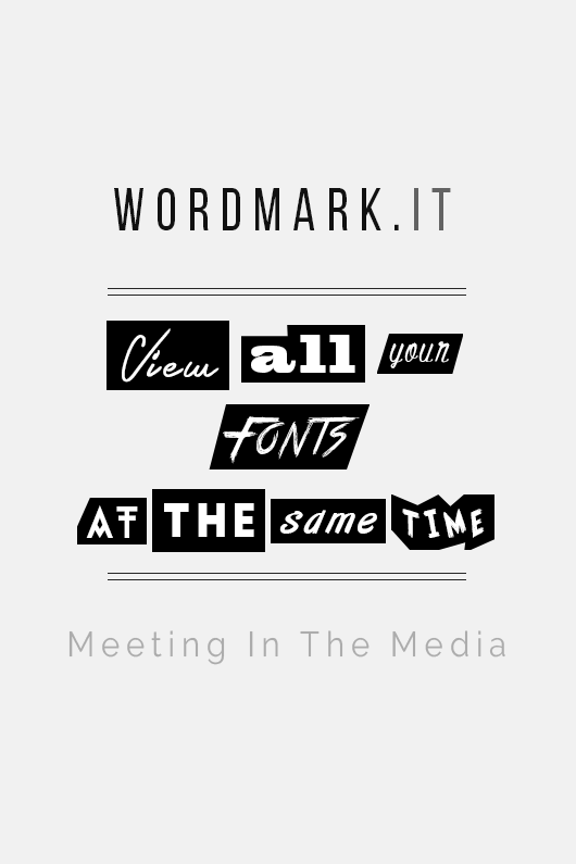 MeetingInTheMedia_Banner_ViewAllYourFontsAtOnce_Wordmarkit_02.png