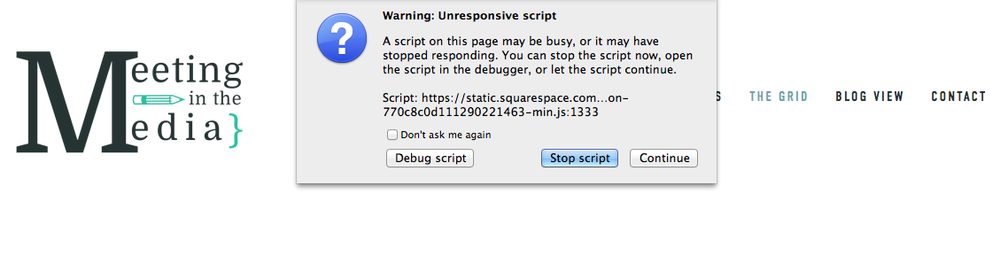 Squarespace_UnresponsiveScriptError_Scrn.png