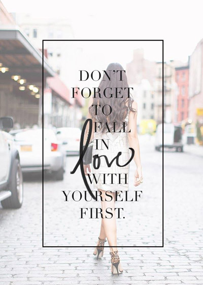 dont-forget-to-fall-in-love-with-yourself-first-947777.jpg