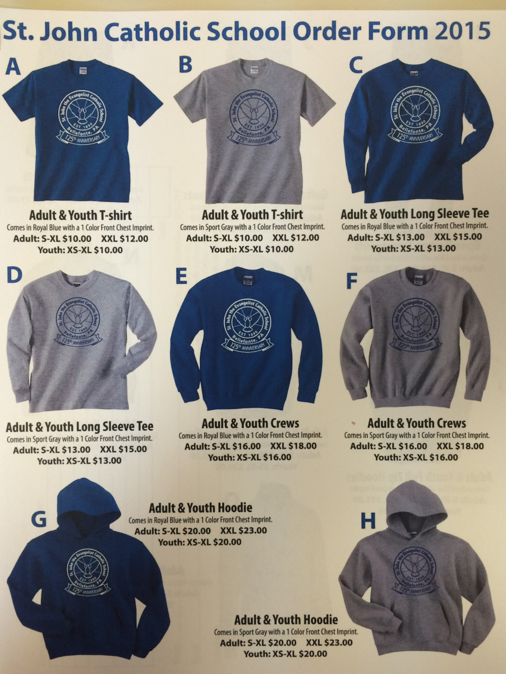 SPIRIT WEAR ITEMS WILL BE ORDERED THROUGHOUT THE YEAR AS WE ACCUMULATE 12 OR MORE ITEMS.