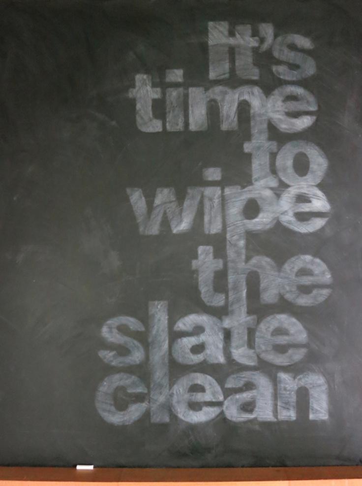 clean the slate