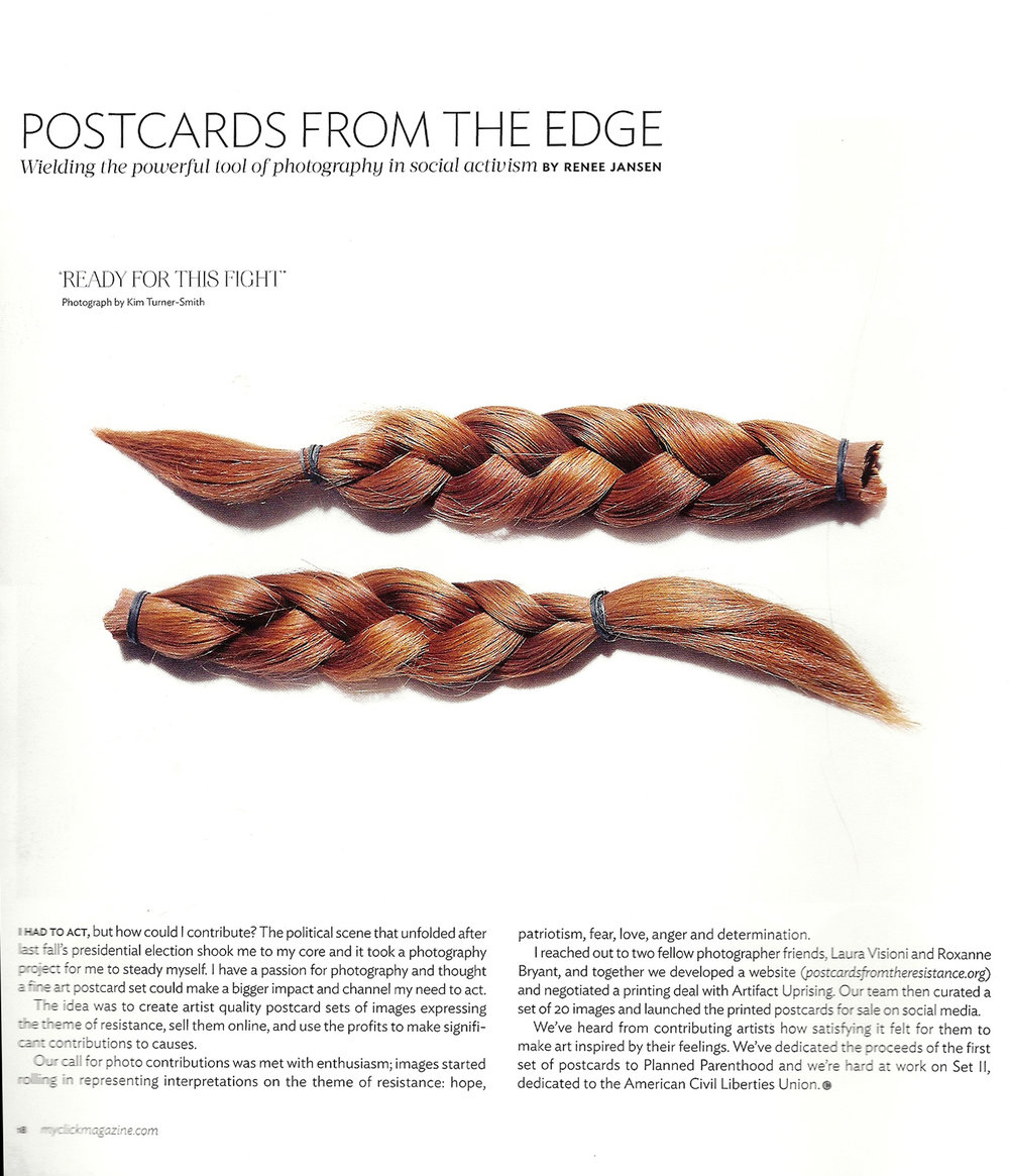 Postcards From the Resistance was featured in Click Magazine (July/Aug 2017) with my braids photograph.  To learn more about the mission of Postcards From the Resistance visit https://www.postcardsfromtheresistance.org/about -