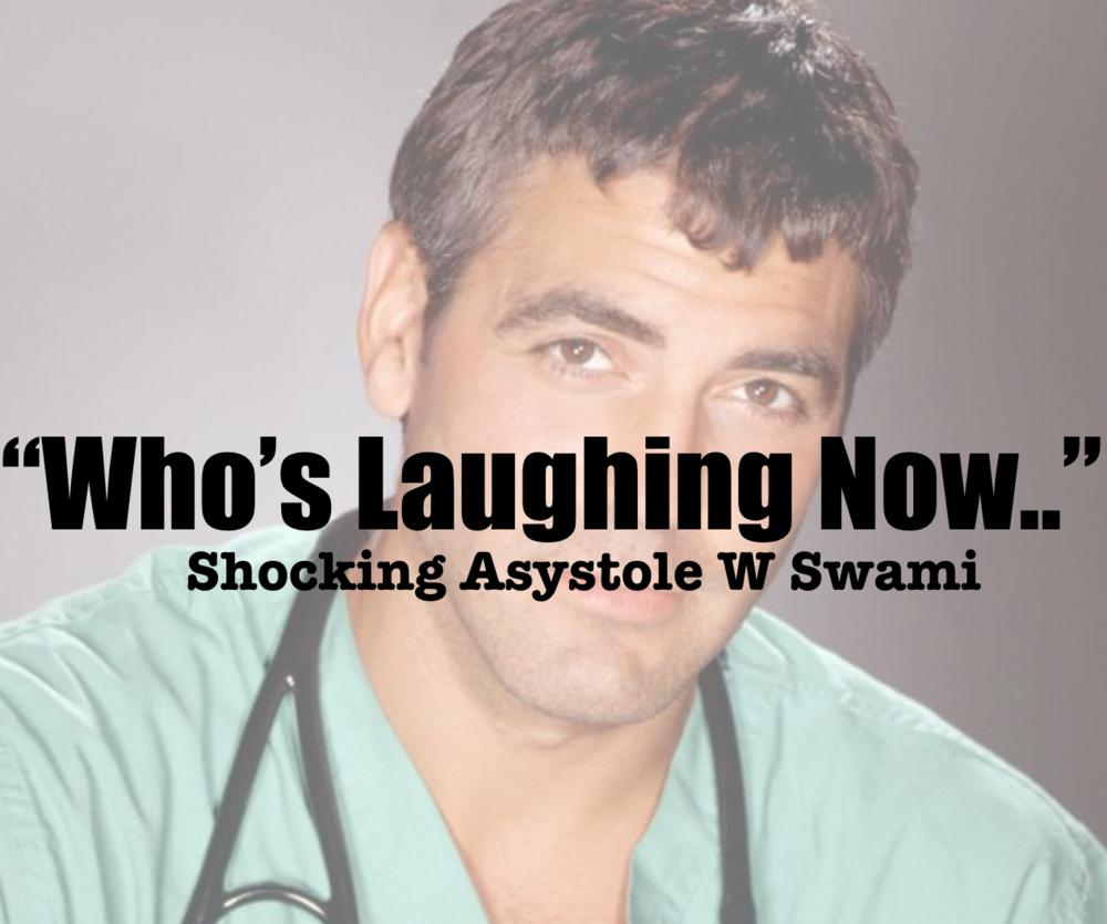 Shocking Asystole w/ SWAMI - foamfrat.com