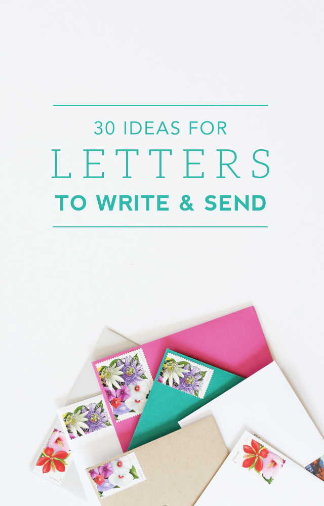 30 Ideas for Letters to Write and Send  u2014 Catherine Saunders