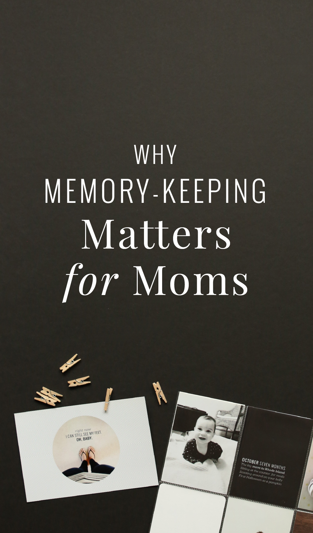 Why memory keeping matters for moms