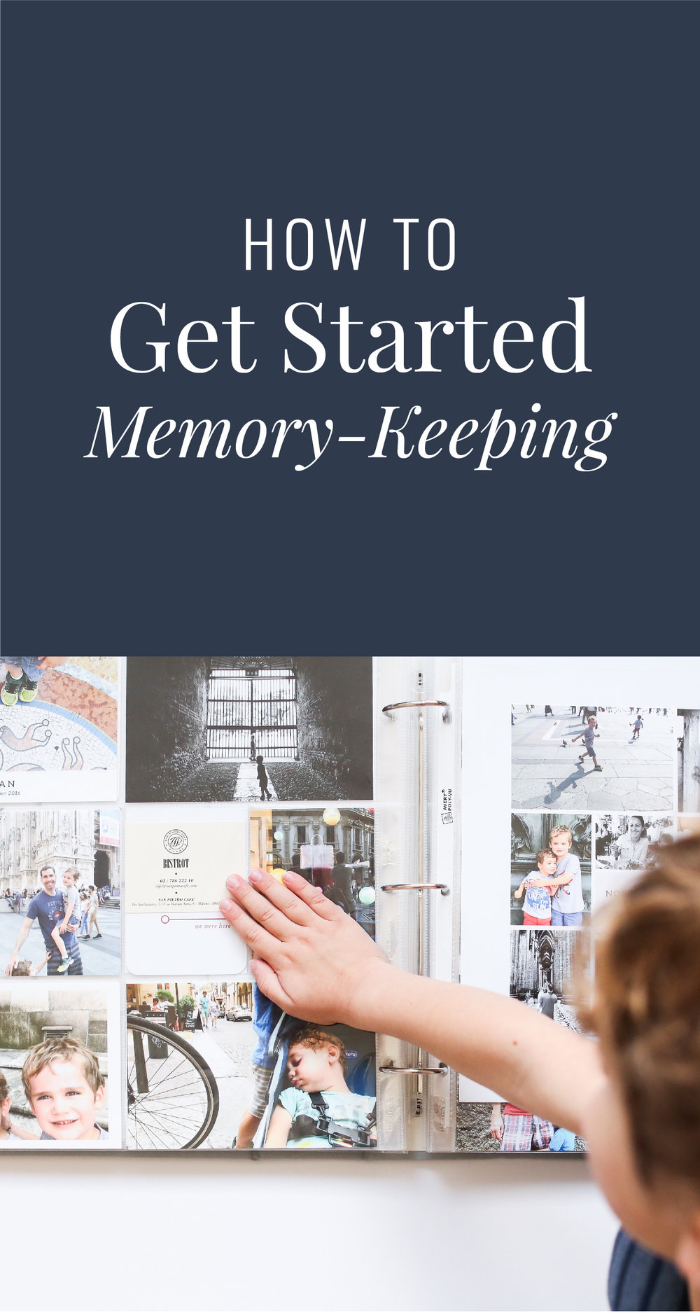 How to get started memory keeping - a detailed guide for managing your memories