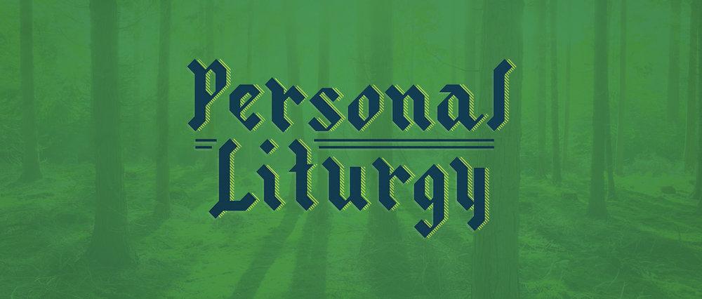 Personal Liturgy.jpg