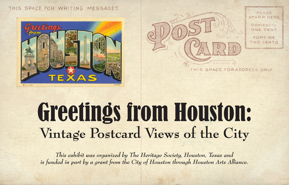 Greeting from Houston: Vintage Postcard Views of the City exhibition