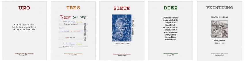 Portadas de algunas de las ediciones realizadas para el   Foro de Escritores   ( FDE ) a partir del año 2004.Santiago, Chile. 100 ejemplares en cada edición.