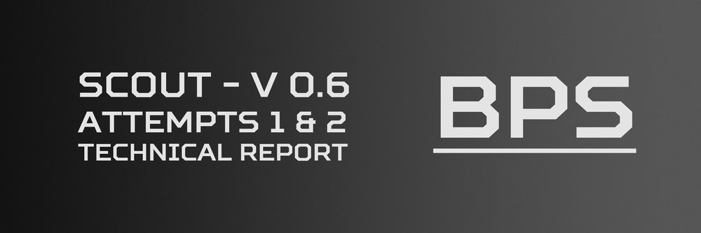 Click here to see the technical report on the both failures to launch Scout V 0.6.