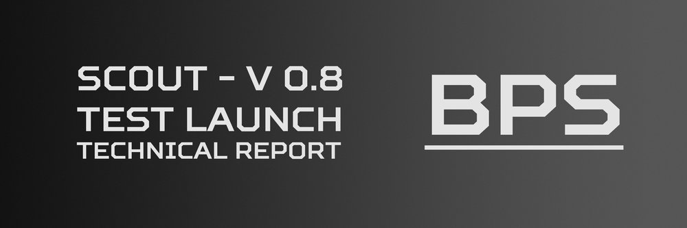 Click here to view the technical report for the launch of Scout V 0.8.