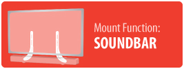 Mount Function: Soundbar | TV Soundbar Mount