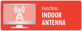 Function: Antenna | UltraThin Indoor Full HD Antenna