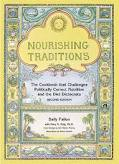 Nourishing Traditions, by Sally Fallon