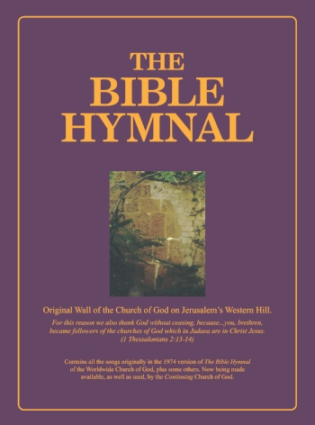 The Bible Hymnal of the Continuing Church of God Consists Mainly of Psalms and Biblical Passages Set to Music