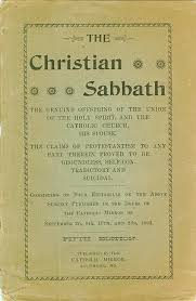 A collection of Roman Catholic papers on the biblical Sabbath