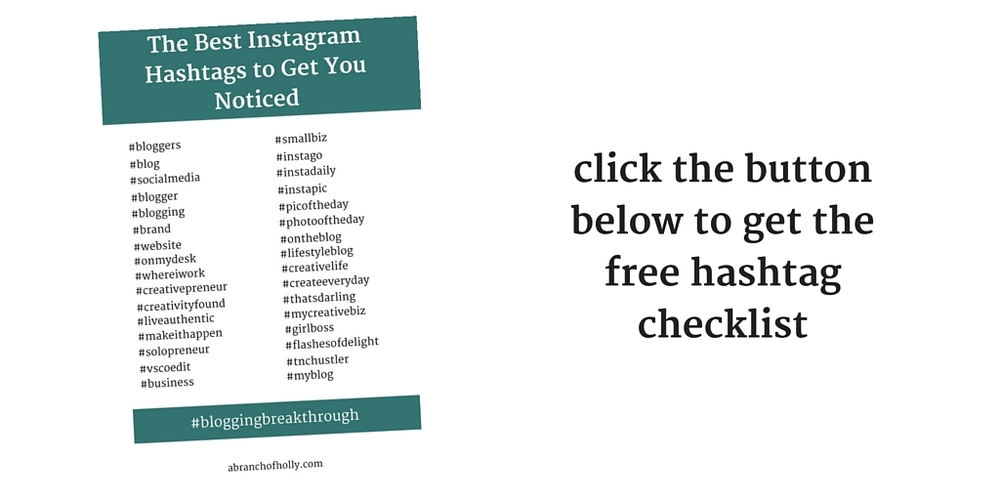 click the button to get instant access to the free instagram hashtag checklist