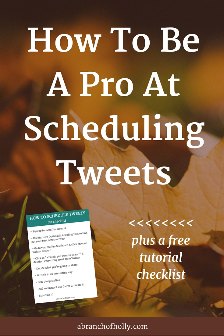 How To Be A Pro At Scheduling Tweets (+ a free tutorial checklist)
