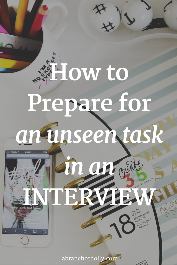 How To Prepare For An Unseen Task In An Interview