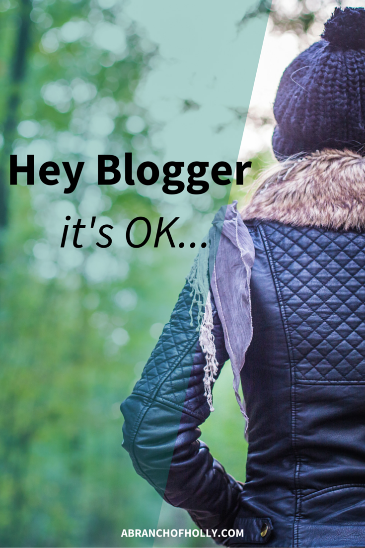Hey Blogger, It's OK...