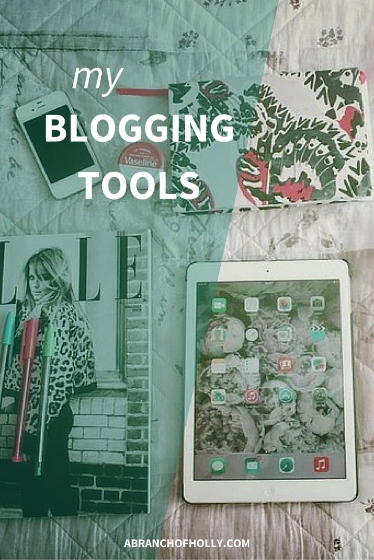 My Blogging Tools