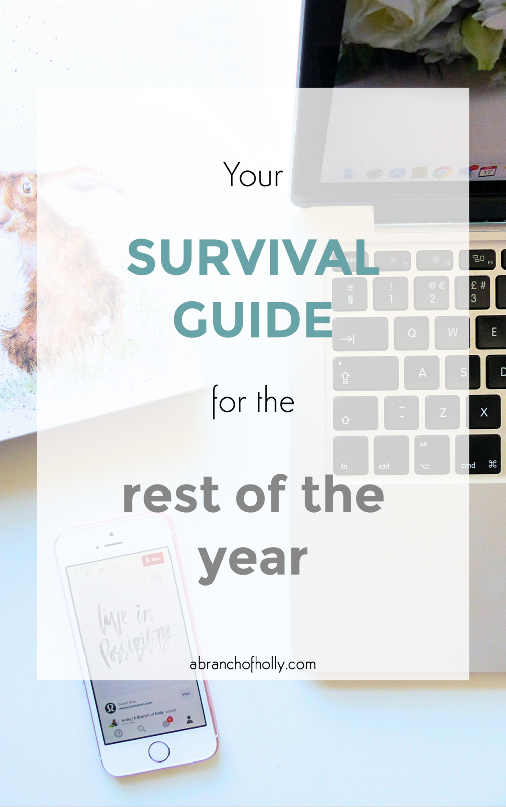 your survival guide for the rest of the year