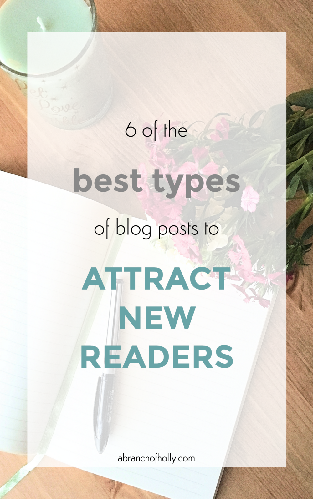 types of blog posts to attract new readers