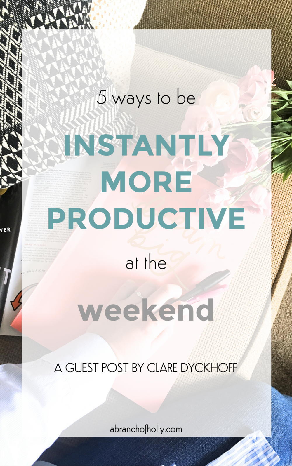 5 ways to be instantly more productive at the weekend
