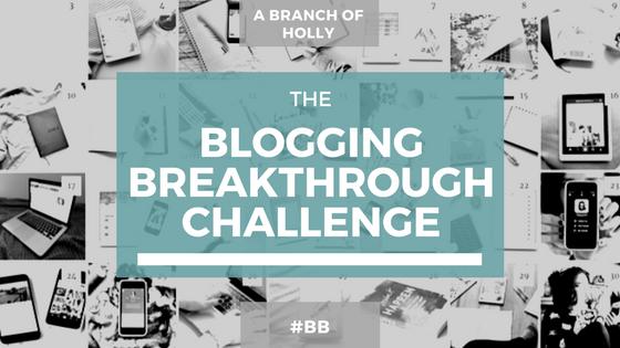 blogging breakthrough challenge