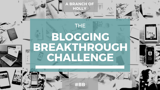 blogging breakthrough challenge