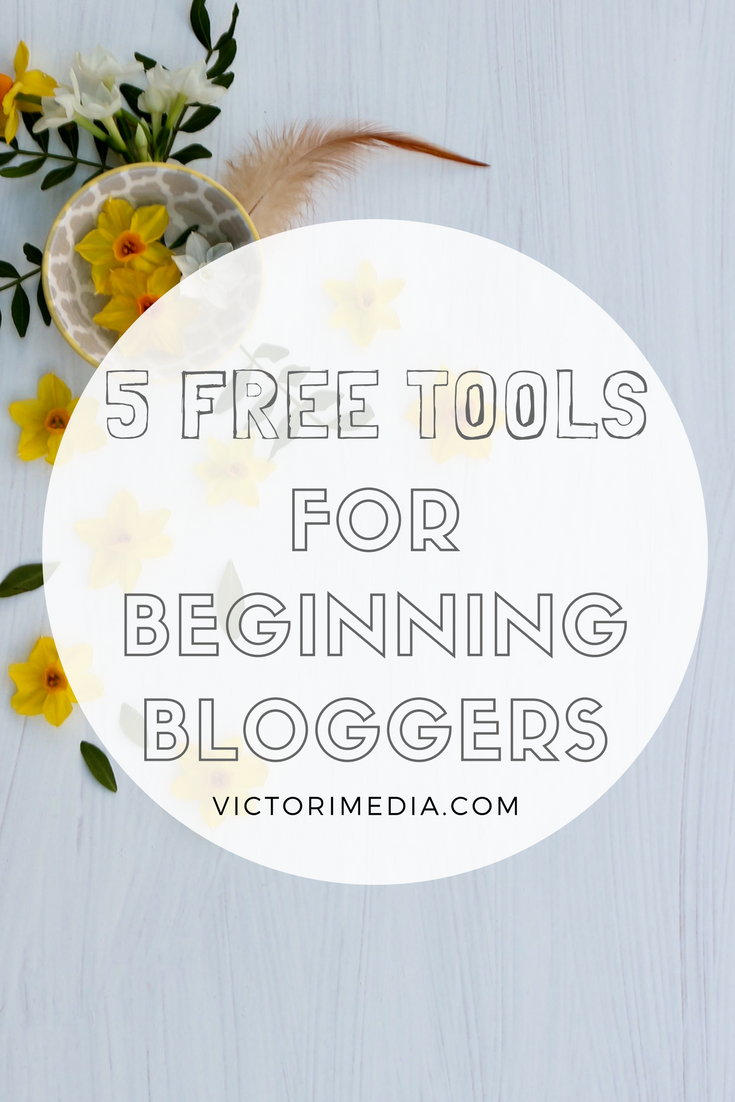 5 free tools for beginner bloggers