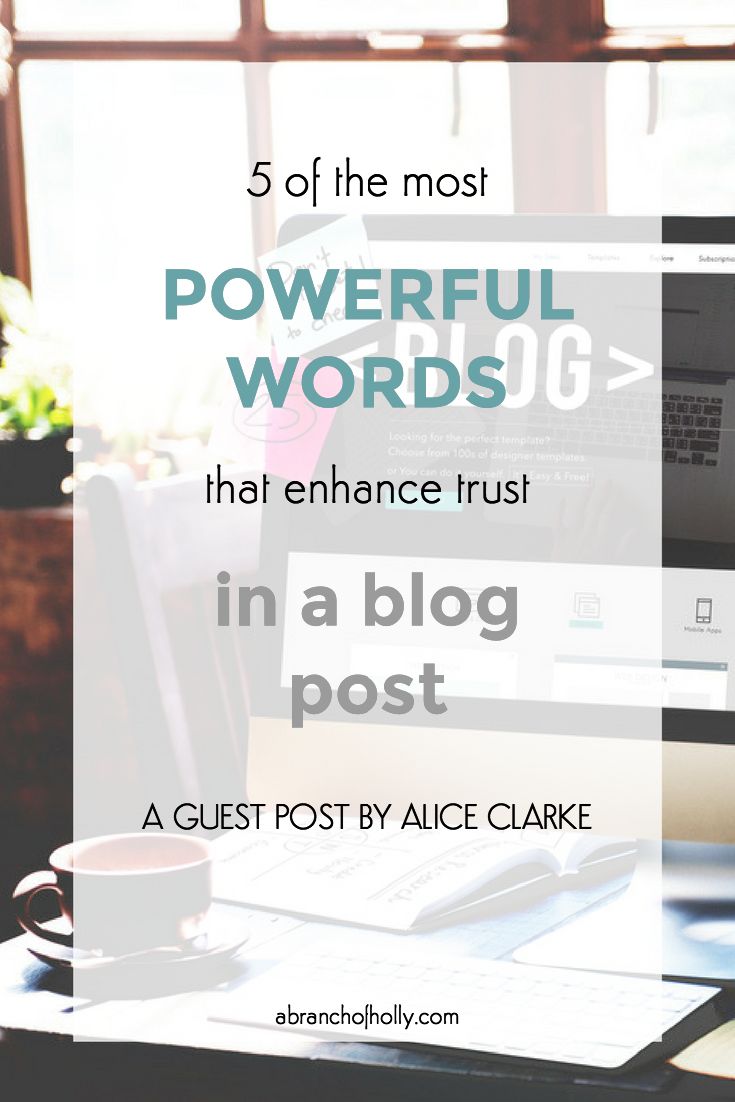 5 of the most powerful words that enhance trust in a blog post