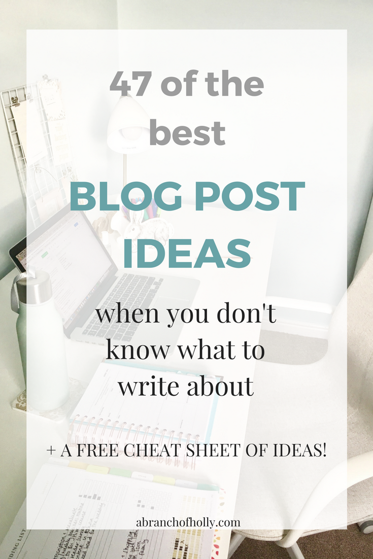 47 of the best blog content ideas when you don't know what to write about