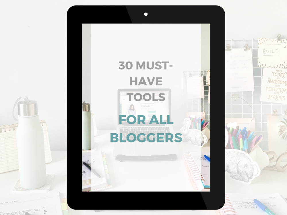 30 must have blogging tools for all bloggers