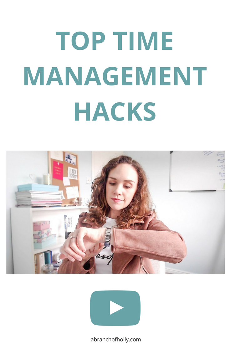 Top Time Management Hacks by A Branch of Holly - So you want to be more productive? Here are the time management hacks that have actually helped me get more done.