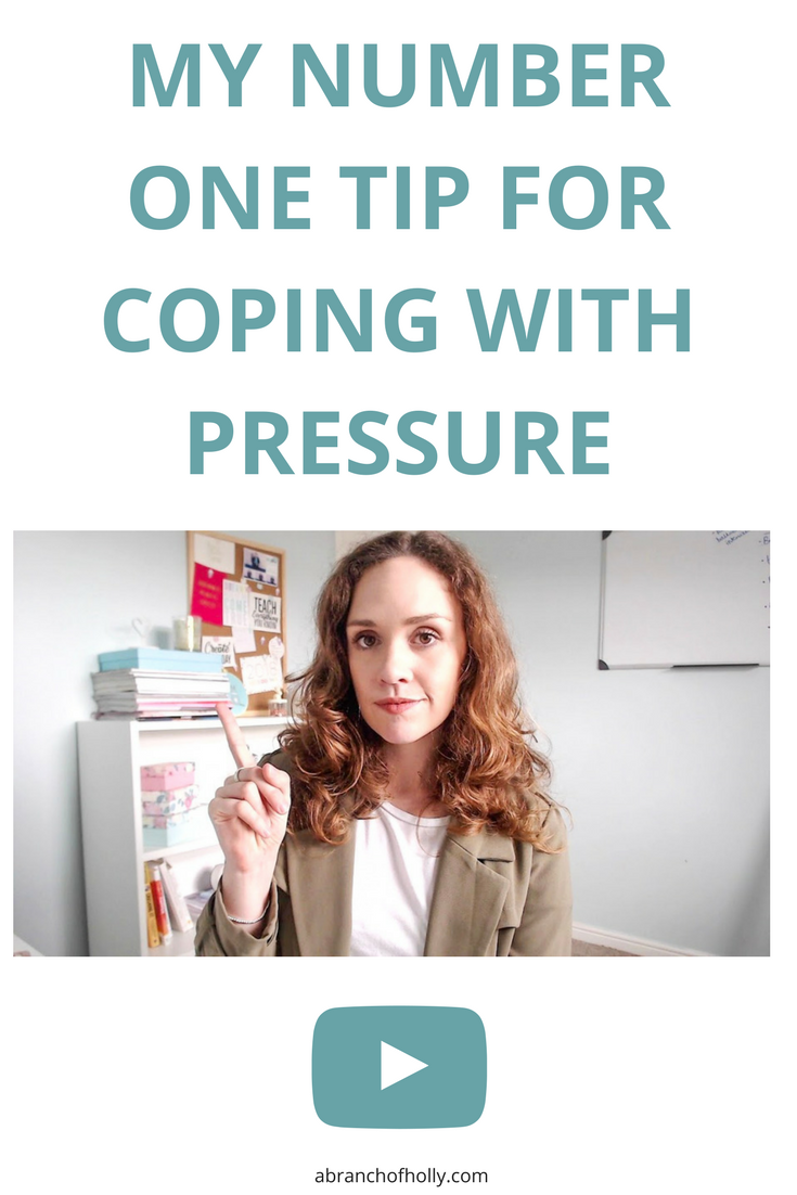My Number One Tip For Coping With Pressure by A Branch of Holly - After going through a month of publishing 30 videos and blog posts, I share my number one tip for coping with pressure and how you can use it to help you.