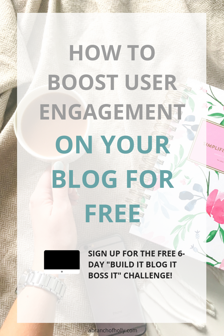HOW TO BOOST USER ENGAGEMENT ON YOUR BLOG FOR FREE.png