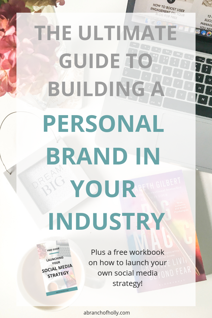 THE ULTIMATE GUIDE TO BUILDING a personal brand in your industry.png