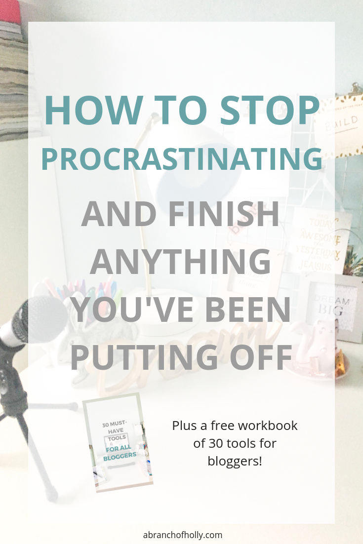 how to stop procrastinating and finish anything you've been putting off.png