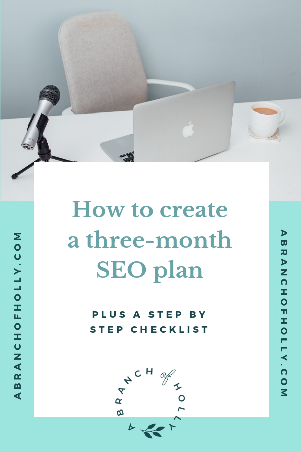 how to create a three-month seo plan